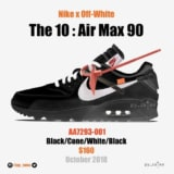 NIKE x OFF-WHITE AIRMAX 90 が登場